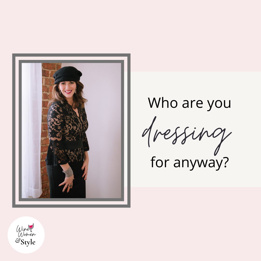Who are you dressing for anyway?