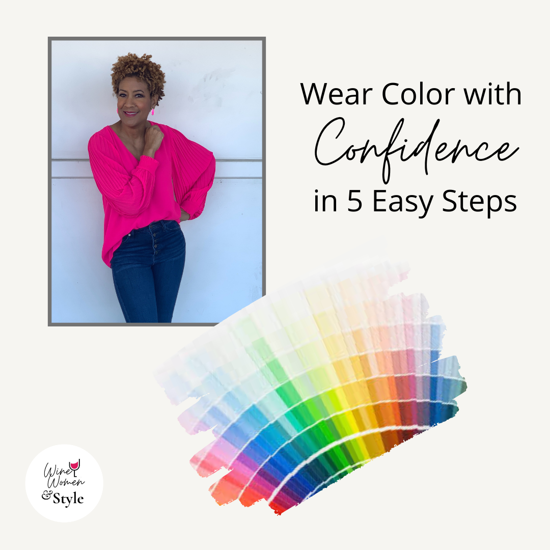 Wear Color with Confidence in 5 Easy Steps